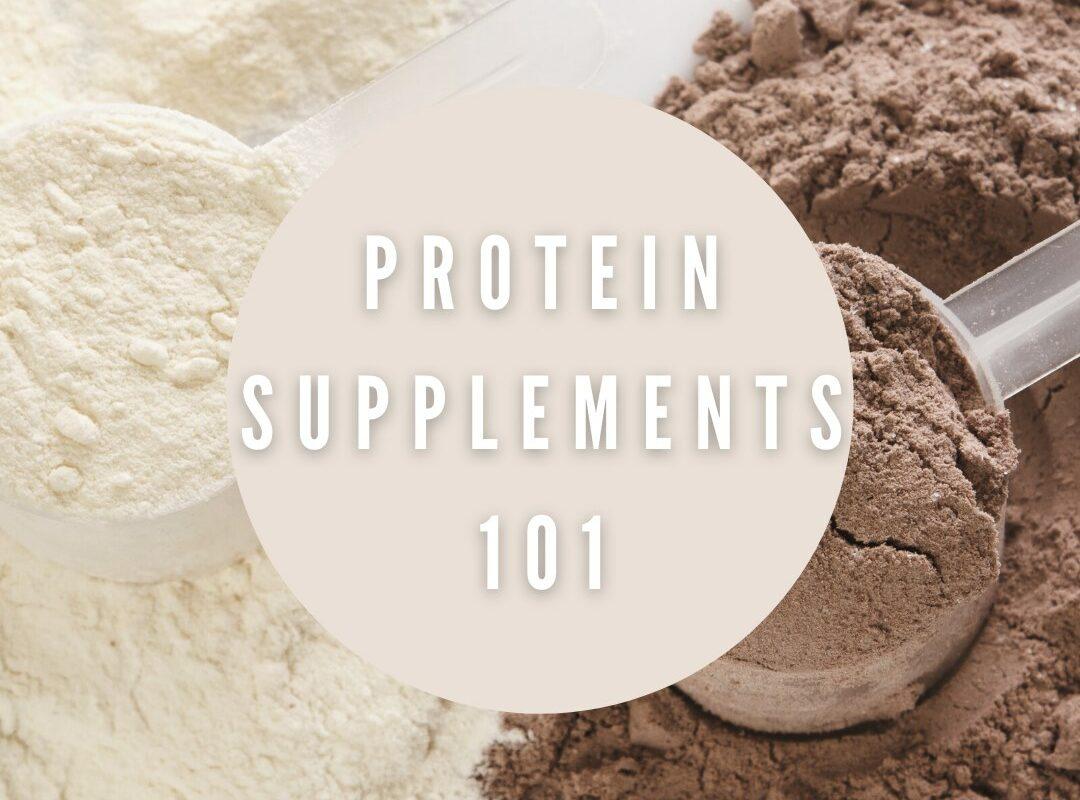 Protein, Supplements 101, Rebekah's Health & Nutrition